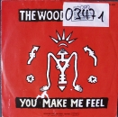 Woodentops, The - You Make Me Feel / Stop This Car - 7""