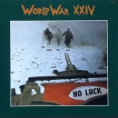 World War XXIV - No Luck - CD