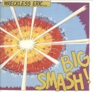 Wreckless Eric - Big Smash ! - 2xLP