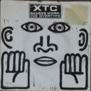 XTC - Senses Working Overtime / Blame The Weather / Tissue Tigers - 7""